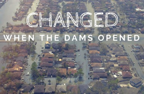 CHANGED: When the Dams Opened