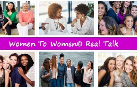 Women to Women Real Talk with Leah Freeman