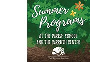 Summer at The Parish School and The Carruth Center